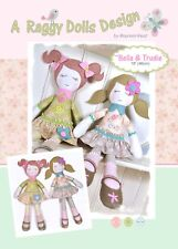 BELLA & TRUDIE - Rag Doll Sewing Craft PATTERN -  Shabby Chic Cloth Doll