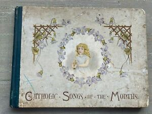 RARE ANTIQUE CHILDRENS BOOK CATHOLIC SONGS OF THE MONTHS VERSES & PICTURES 1895