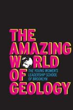 The Amazing World of Geology by The Young Women's Leadership School in (2014,...