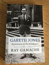 Gareth Jones-Augenzeuge der Holodomor by Ray Gamache, neues Buch
