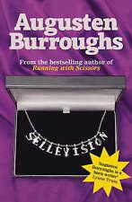 Very Good, Sellevision: A Novel, Burroughs, Augusten, Book