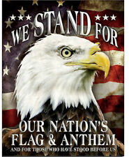 We stand for Metal tin sign flag or anthem military home garage wall decor