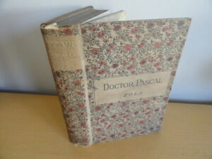 1893 DOCTOR PASCALOR LIFE & HEREDITY EMILE ZOLA Rougon-Macquart Series vizetelly