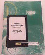 Corel WordPerfect Suite8 Integrated Course Eisch/Bautmann/Blake 1998 ITP