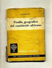 Dino Gribaudi # PROFILO GEOGRAFICO DEL CONTINENTE AFRICANO # ERI