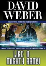 Safehold Ser.: Like a Mighty Army by David Weber (2014, Hardcover)