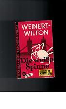 Louis Weinert Wilton - Die weiße Spinne. - 1978