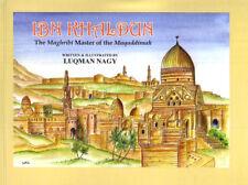 Ibn Khaldun: The Maghribi Master of the Muqaddimah (Paperback)