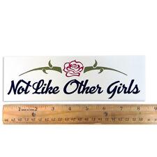 """Grateful Dead """"Not Like Other Girls"""" Bumper Sticker 2½""""X8½"""""""