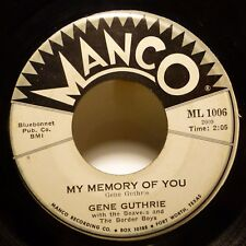 GENE GUTHRIE 45 You don't know what love is/My memory of you MANCO country  j131