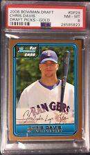 2006 BOWMAN DRAFT PICKS GOLD CHRIS DAVIS ROOKIE CARD #DP29 PSA 8 ORIOLES THICK