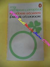 book libro Frank 0'Connor MY OEDIPUS COMPLEX AND OTHER STORIES inglese (L31)