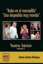Teatro Sénior: Robo en el Mercadillo y una Despedida Muy Movida : 12-20...