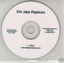(B681) Dirt Jake Replica's, Part I - DJ CD