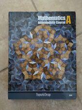 Mathematics Intermediate Course A, Brand New