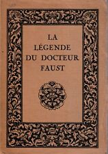 P. Saintyves - LA LEGENDE DU DOCTEUR FAUST - Piazza, 1926