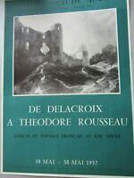 Affiche d'exposition De Delacroix à Théodore Rousseau 1957 Paris Claude Aubry