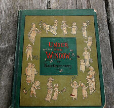 Under the Window by Kate Greenaway Illustrated (Dedicated Date Christmas 1880)