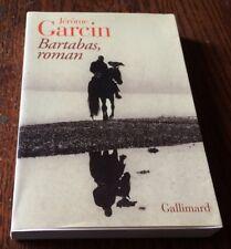Jérôme GARCIN / BARTABAS,ROMAN  ..EO Gallimard 2004