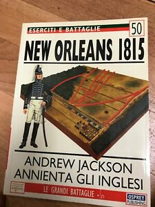 A72 Eserciti E Battaglie Osprey 50 New Orleans 1815