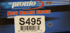 BRAND NEW PRONTO REAR BRAKE SHOES S495 / 495 FITS VEHICLES LISTED ON CHART