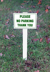 'Please No Parking Thank You' Sign Mounted Onto 3mm PVC Plastic With Stake