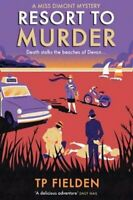 Resort to Murder by T. P. Fielden 9780008193751 | Brand New | Free UK Shipping
