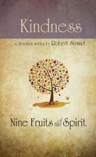 KINDNESS  Nine Fruits of the Spirit SERIES  by ROBERT STRAND