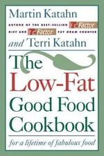 The Low-Fat Good Food Cookbook : For a Lifetime of Fabulous Food ~ Diet ~ Health