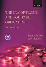 The Law of Trusts and Equitable Obligations by Robert A. Pearce, John Stevens...