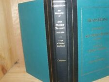 Headstrong The Biography of Ann M. Bradley , 1823-1904 Life of Noble Usefulness