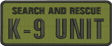 Search and Rescue K9 UNIT embroidery patches 4x10 hook od green