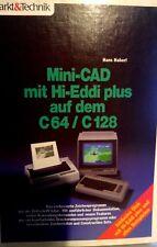 Hans Haberl Mini-CAD mit Hi-Eddi Plus auf dem C64/ C128 NUR BUCH (1987 Buch)