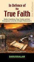 In Defence of the True Faith (Al_Bidayah wan-Nihayah) Battles & Expeditions