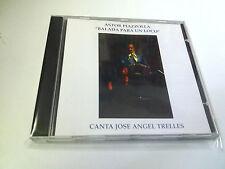 """ASTOR PIAZZOLLA """"BALADA PARA UN LOCO CANTA JOSE ANGEL TRELLES"""" CD 13 TRACKS"""