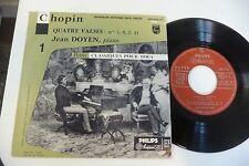 "CHOPIN QUATRE VALSES N°1,9,2,11. PIANO JEAN DOYEN 45T PHILIPS FRENCH 7""."