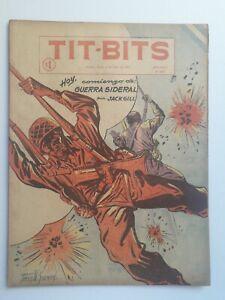 SIDEREAL WAR! -TIT-BITS #2402 (1955) - ORIGINAL IN SPANISH - ARGENTINA