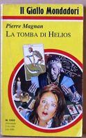 La tomba di Helios - Magnan - del 2/10/1994  il giallo mondadori n.2383