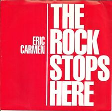 THE ROCK STOPS HERE - ERIC CARMEN -Rock & Roll Hall of Fame - Rare Ltd. Release