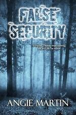 A Rachel Thomas Novel: False Security by Angie Martin (2013, Paperback)