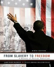 From Slavery to Freedom a History of African Americans Franklin 9th Edition