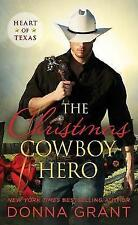 The Christmas Cowboy Hero: A Western Romance Novel by Donna Grant (Paperback,...