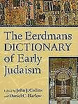 The Eerdmans Dictionary of Early Judaism - William B. Eerdmans Publishing