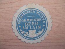 (12593) Siegelmarke - Königreich Bayern Gemeinde Berg am Laim