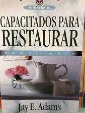 Capacitados para Restaurar by Jay E. Adams (2008, Paperback)