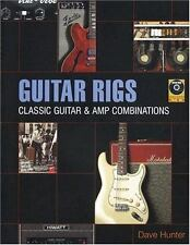 Guitar Rigs Classic guitar & amp combinations by Dave Hunter softcover, no CD