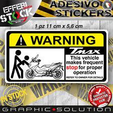 Adesivo Sticker Pegatinas WARNING YAMAHA T MAX TMAX HOT SEXY STOP BIKE HAPPY