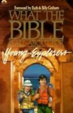 What the Bible Is All About for Young Explorers: Based on the Best-Selling