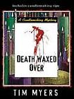 Death Waxed Over [Candlemaking Mysteries, No. 3]