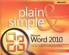 Microsoft Word 2010 Plain & Simple by Katherine Murray Softcover Book